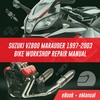 Thumbnail SUZUKI VZ800 MARAUDER 1997-2003 BIKE WORKSHOP REPAIR MANUAL